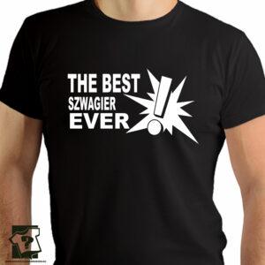 Koszulki z nadrukiem - the best szwagier ever