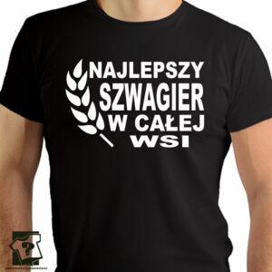 Najlepszy szwagier w całej wsi - koszulki z nadrukiem dla szwagra