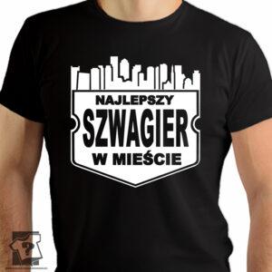 Najlepszy szwagier w mieście - koszulki z nadrukiem