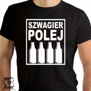 Szwagier polej - koszulki z nadrukiem dla szwagra