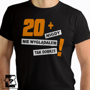 20+ koszulka z nadrukiem na 20 urodziny męskie dla chłopaka, prezent dla syna, mężczyzny