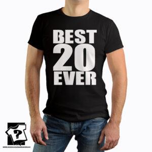 Best 20 ever koszulka z nadrukiem na 20 urodziny męskie dla chłopaka, prezent dla syna, mężczyzny