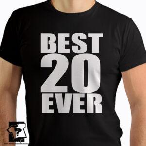 Best 20 ever koszulki z nadrukiem na 20 urodziny męskie dla chłopaka, prezent dla syna, mężczyzny