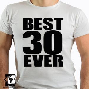 Koszulk z nadrukiem na 30 urodziny męskie dla chłopaka, syna, męża best 30 ever