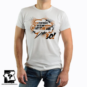Koszulki z nadrukiem prezent na 30 urodziny męskie dla chłopaka, syna, męża 30 lat to nie wiek