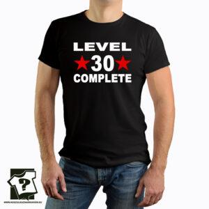 Level 30 complete koszulka męska z nadrukiem śmieszny prezent na 30 urodziny
