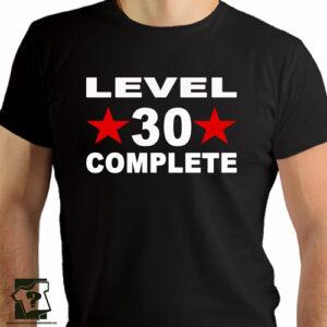Level 30 complete koszulki męski z nadrukiem śmieszny prezent na 30 urodziny