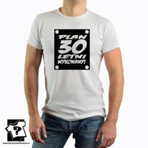 Plan 30 letni wykonany koszulka dla chłopaka z nadrukiem śmieszny prezent 30 urodziny