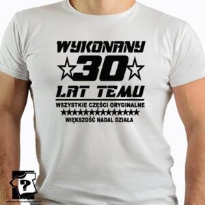 Wykonany 30 lat temu męskie koszulki z nadrukiem dla chłopaka brata męża przyjaciela śmieszny prezent 30 urodziny