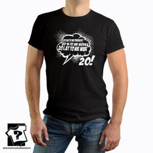 20 lat to nie wiek koszulki z nadrukiem na urodziny męskie dla chłopaka, prezent dla syna, mężczyzny, przyjaciela