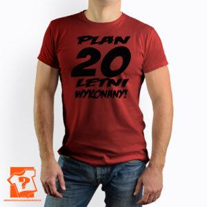 Plan 20 letni męska koszulka z nadrukiem dla chłopaka, prezent na urodziny dla syna, mężczyzny