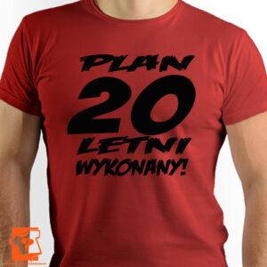 Plan 20 letni męskie koszulki z nadrukiem dla chłopaka, prezent na urodziny dla syna, mężczyzny