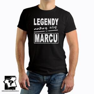 Koszulka legendy rodzą się w marcu śmieszny prezent urodzinowy