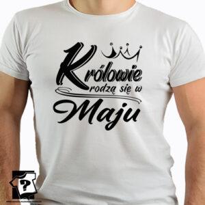Koszulka na urodziny śmieszny prezent urodzinowy królowie rodzą się w maju