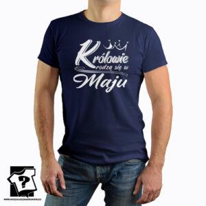 Koszulka urodzinowa z nadrukiem królowie rodzą się w maju