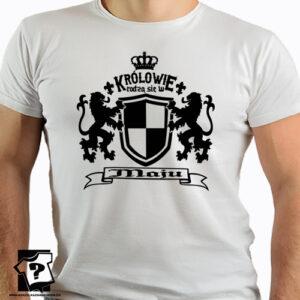 T-shirt królowie rodzą się w maju śmieszny prezent na urodziny