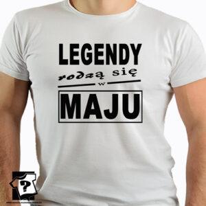 T-shirt legendy rodzą się w maju prezent na urodziny dla chłopaka