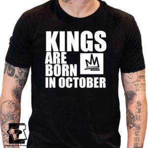 Koszulka kings are born in October śmieszny prezent na urodziny