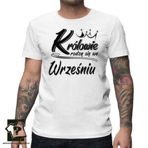 Koszulka na urodziny prezent ze śmiesznym napisem królowie