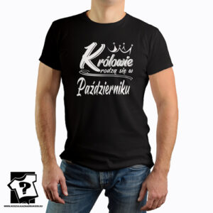 Koszulka z nadrukiem dla chłopaka królowie rodzą się w październiku