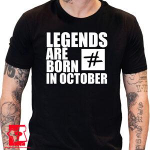 Koszulka z nadrukiem legends are born in October śmieszny prezent na urodziny