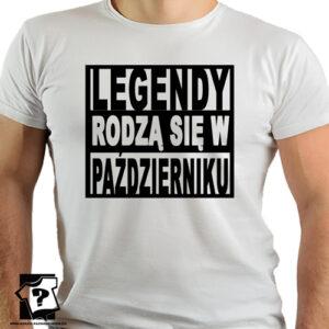 Koszulka z nadrukiem legendy rodzą się w październiku prezent