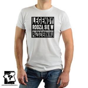 Koszulka z nadrukiem legendy rodzą się w październiku prezent dla chłopaka