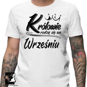 Koszulka z nadrukiem na urodziny prezent ze śmiesznym napisem królowie