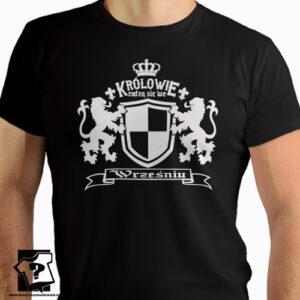 Królowie rodzą się we wrześniu koszulka z nadrukiem śmieszny prezent na urodziny