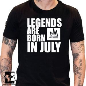 Legends are born in July koszulka z nadrukiem dla chłopaka prezent