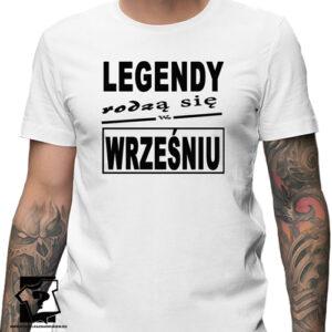 Legendy rodzą się we wrześniu męska koszulki śmieszny prezent na urodziny