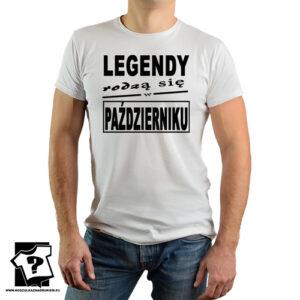 T-shirt z nadrukiem legendy rodzą się w październiku prezent dla chłopaka