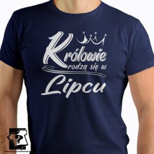 Urodzinowa koszulka ze śmiesznym nadrukiem królowie rodzą się w lipcu
