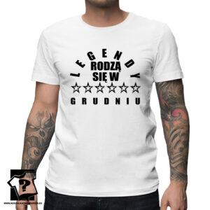 Koszulka z nadrukiem dla chłopaka prezent na 18 20 30 40 50 urodziny legendy rodzą się w grudniu