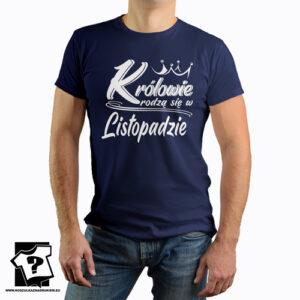 Śmieszny prezent dla chłopaka królowie rodzą się w listopadzie koszulka z nadrukiem